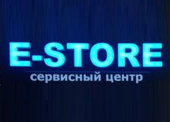 """Ремонт и продажа телефонов """"E-STORE"""""""