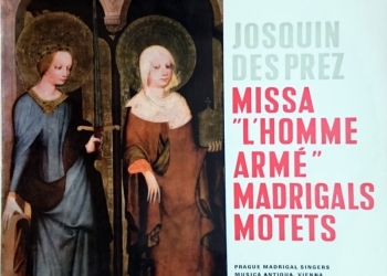 Josquin Desprez. Missa, Madrigals, Motets. LP